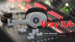 Lưu ý về Vray 3.4